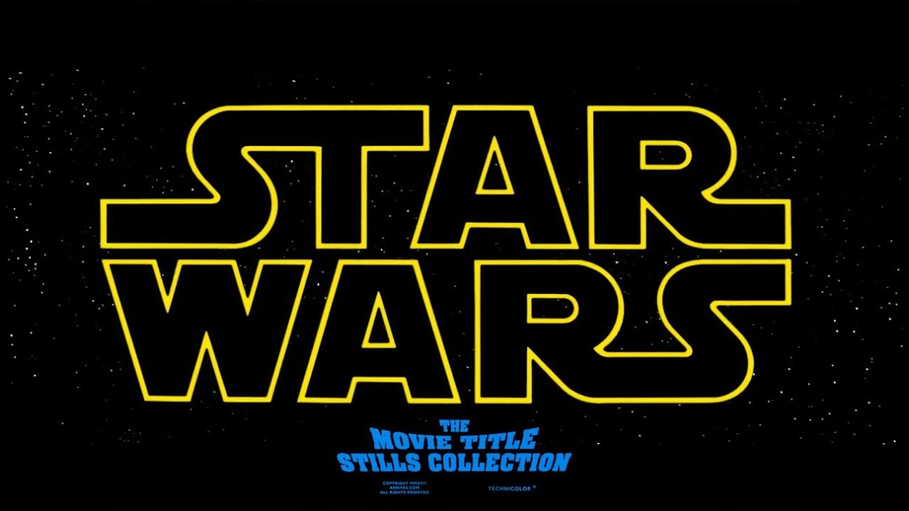 Star Wars Episode Iv A New Hope 1977 Title Sequence Youtube