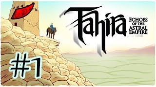 Let's Play Tahira: Echoes of the Astral Empire! Ep. 1 - InkEyes [Leader Difficulty!]