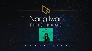 This Band Nang Iwan (Lyric Video)