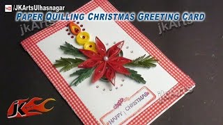 HOW TO: make Paper Quilling Christmas candle Greeting Card - JK Arts 450