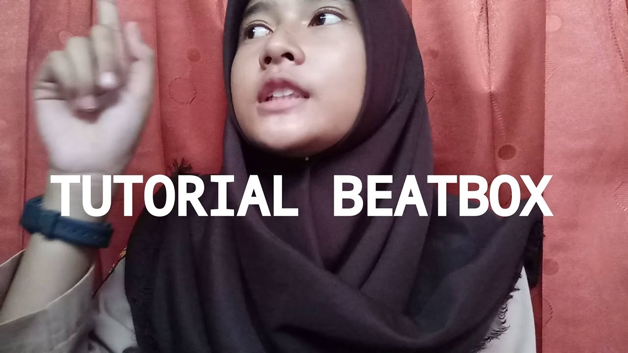 Tutorial Beatbox - Dasar/Basic B T K By Reni Beatbox #1