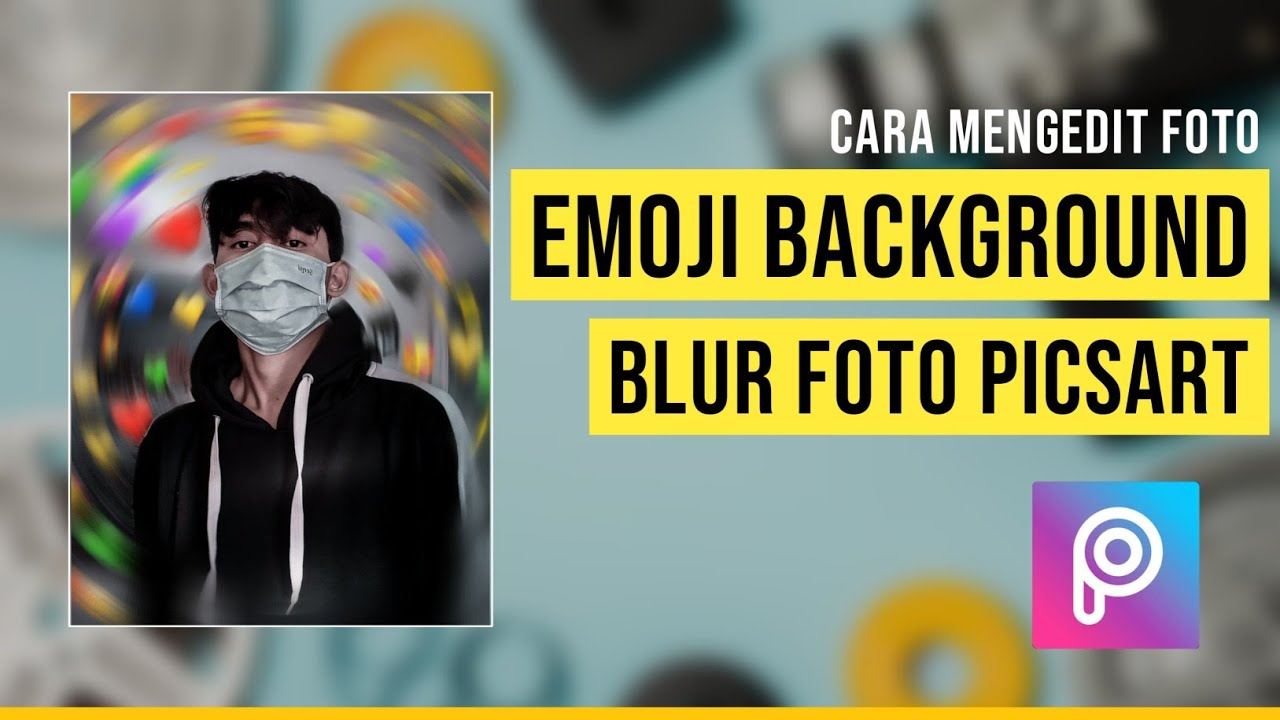 Cara Edit Foto Kekinian Emoji Background di Picsart | Edit ...