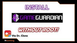 Tutorial Install GameGuardian No Root Via Dr. Clone