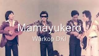 Warkop DKI - Mamayukero