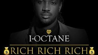 I-Octane - Rich Rich Rich - November 2014