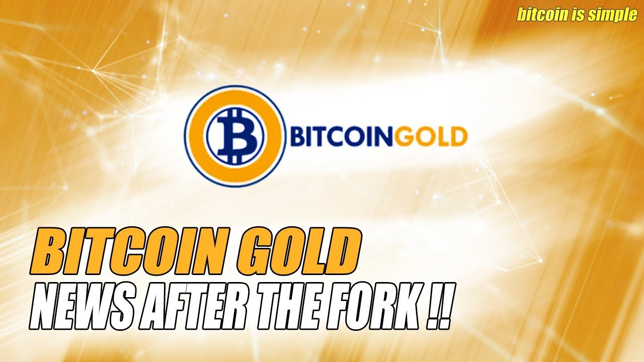 Bitcoin gold news everything that happened after the bitcoin bitcoin gold news everything that happened after the bitcoin fork ccuart Choice Image