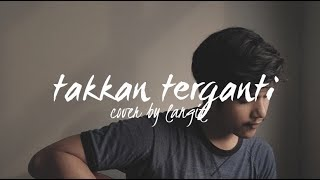 Download Mp3 Takkan Terganti By Marcell  Cover By Langit