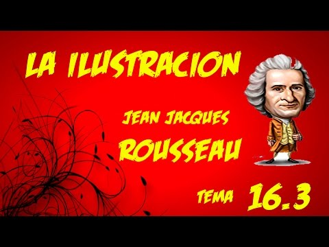 TEMA 16.3  LA ILUSTRACION ROUSSEAU