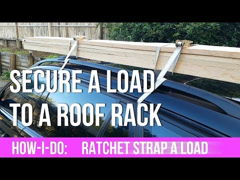 How-I-do:  Ratchet Strapping A Load Of Planks To A Roof Rack