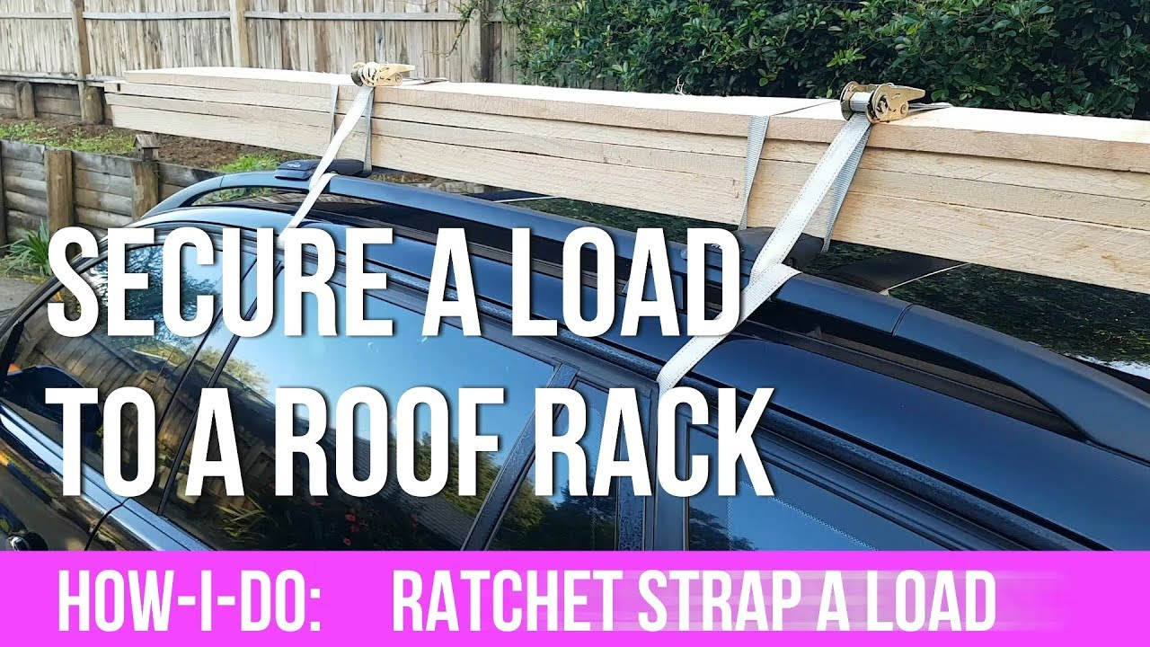 How I Do Ratchet Strapping A Load Of Planks To A Roof Rack Youtube