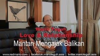 Mantan Mengajak Balikan - Mario Teguh Love & Relationship