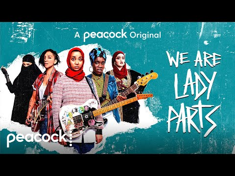We Are Lady Parts   Official Trailer   Peacock Original