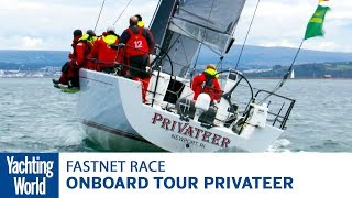 Onboard tour of Privateer, top IRC in Rolex Fastnet Race 2017 | Yachting World