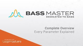 Bass Master by Loopmasters | Review of Feature Tutorial