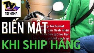 Đặt tài xế ship số tiền hơn 23 triệu đồng, khách hàng sợ hãi khi bị tài xế ôm tiền rồi mất liên lạc