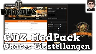 World of Tanks - GDZ ModPAck, Ohares Einstellungen [deutsch | Tutorial]