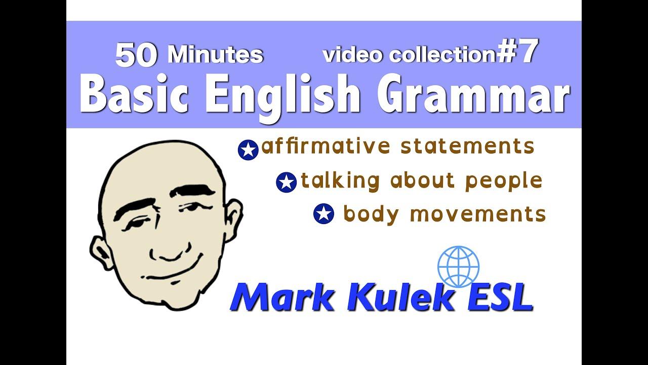 Basic English Grammar - talking about people + more | Mark Kulek - ESL