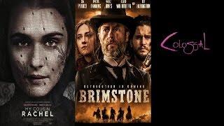 Trailer Thursdays: My Cousin Rachel, Brimstone, Colossal