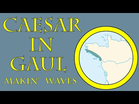 Caesar in Gaul - Makin' Waves (56 B.C.E.)