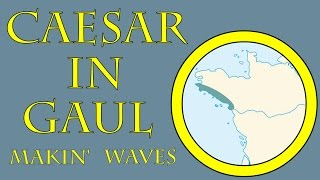Caesar in Gaul: Makin' Waves (56 B.C.E.)