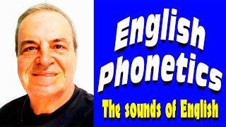 English Phonetics The Sounds Of English Phonectics For Beginners