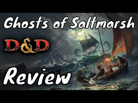 Ghosts of Saltmarsh Review (Dungeons & Dragons 5e)