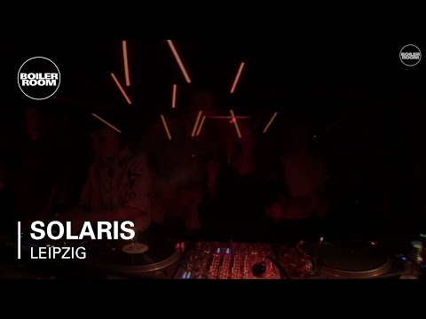 Solaris Boiler Room Leipzig DJ Set