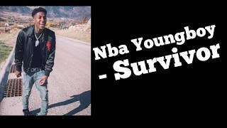 Youngboy Never Broke Again- Survivor lyrics