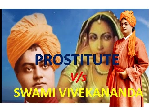 How a prostitute taught Swami Vivekananda sainthood in HINDI. स्वामी विवेकानंद और वैश्या
