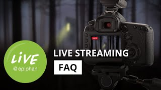 Top 5 live streaming FAQs