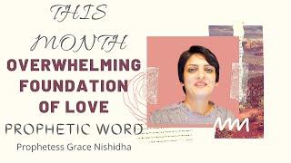 OVERWHELMING FOUNTAIN OF LOVE | ROMANS 15:13 | HOLY SPIRIT TALKS TO YOU | PROPHETESS GRACE NISHIDHA