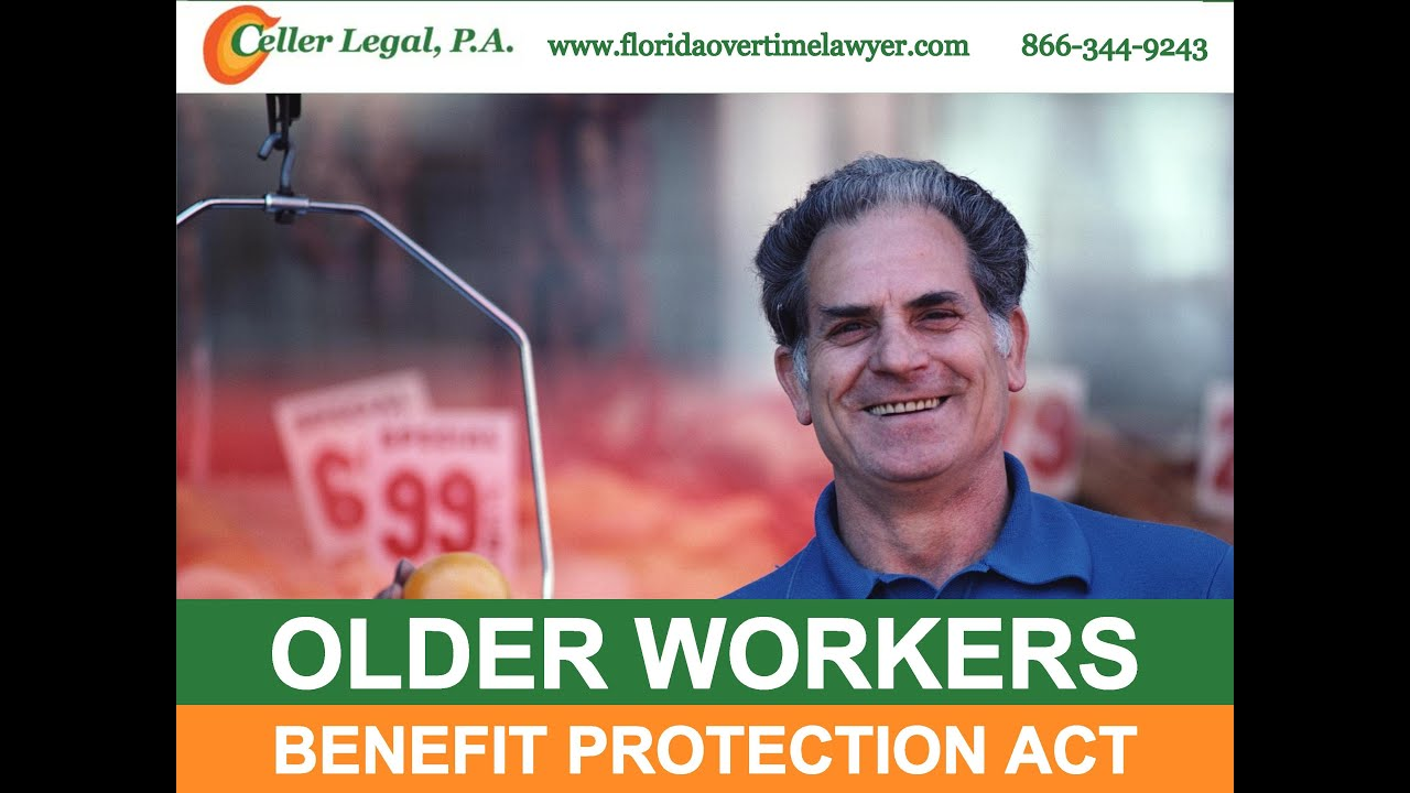 older workers benefit protection act older workers benefit protection act