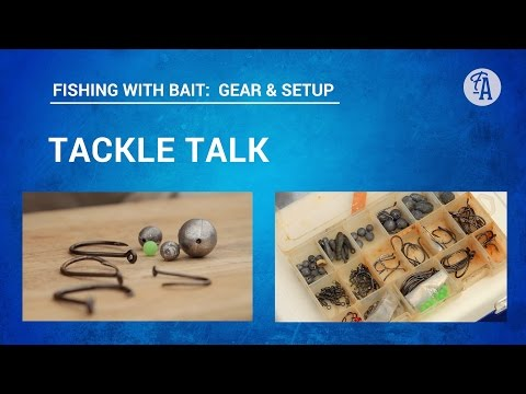 BAIT FISHING: Tackle talk - hooks, line and sinker