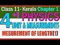 Physics |FREE || ch(2) Unit and Measurements |Part 4 |Measurement of length(1)|Class 11 KERALA