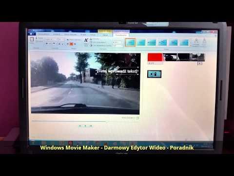 Windows Movie Maker - Darmowy Edytor Wideo - Poradnik