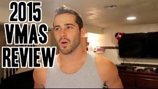 2015 VMAs Review