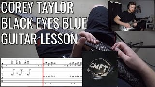 Corey Taylor - Black Eyes Blue Solo Guitar Lesson | Visual Tab | NEW SONG 2020