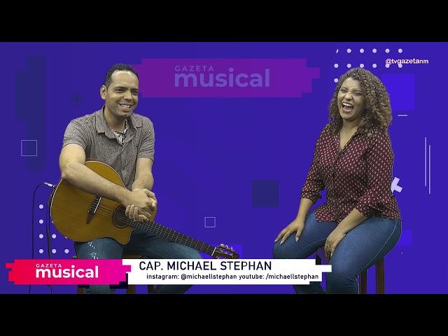 Gazeta Musical - MICHAEL STEPHAN (Bloco 2)