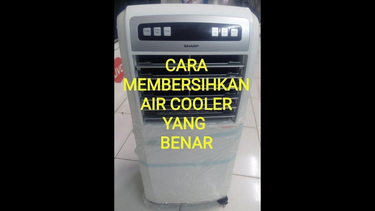 Tutorial Membersihkan Air Cooler Yang Benar Youtube