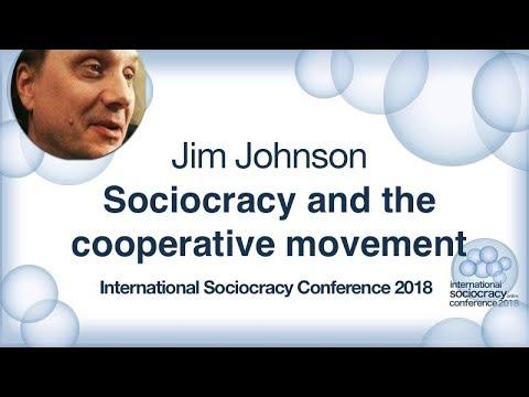 Sociocracy and the cooperative movement - Jim Johnson