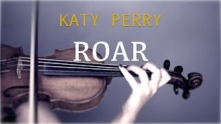 Katy Perry - Roar for violin and piano (COVER)