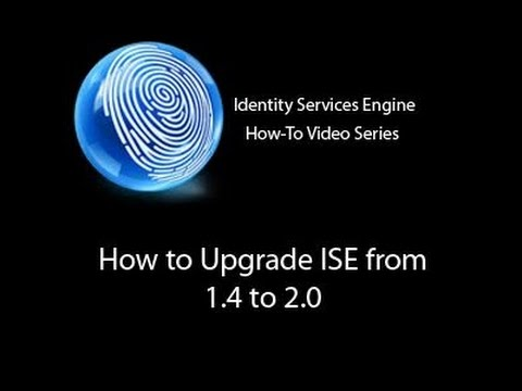 ISE 1.4 To 2.0 Upgrade