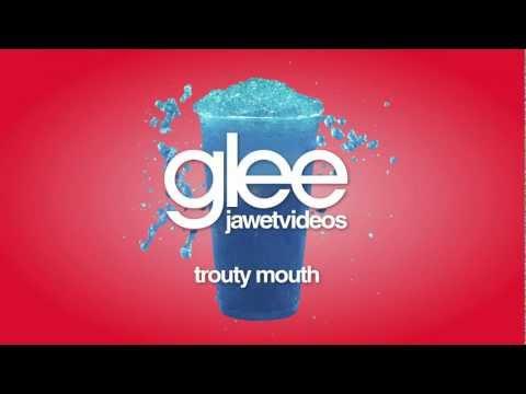 Glee Cast - Trouty Mouth (karaoke version)