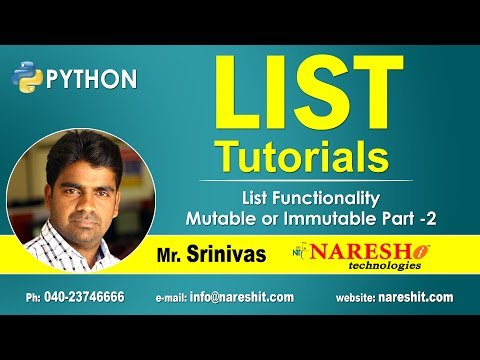 list-functionality-mutable-or-immutable-part-2-|-python-list-tutorial-|-by-mr.srinivas