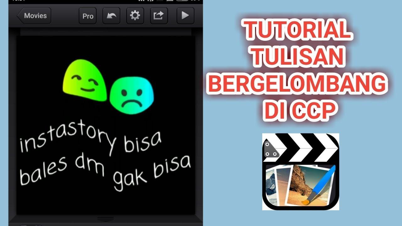 Cara Membuat Tulisan Bergelombang Di Ccp Youtube