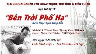 """Đêm nhạc acoustic: Trịnh Công Sơn - """"Bên trời phố hạ"""" (P3)"""