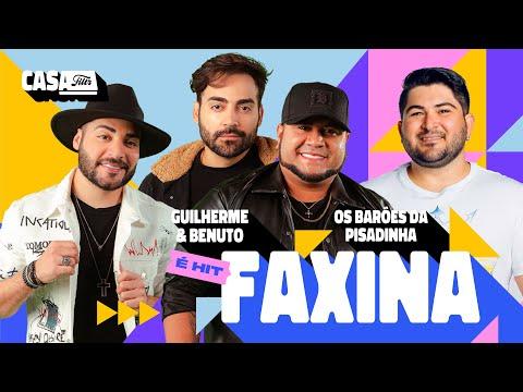 Guilherme & Benuto, Os Barões da Pisadinha – Faxina