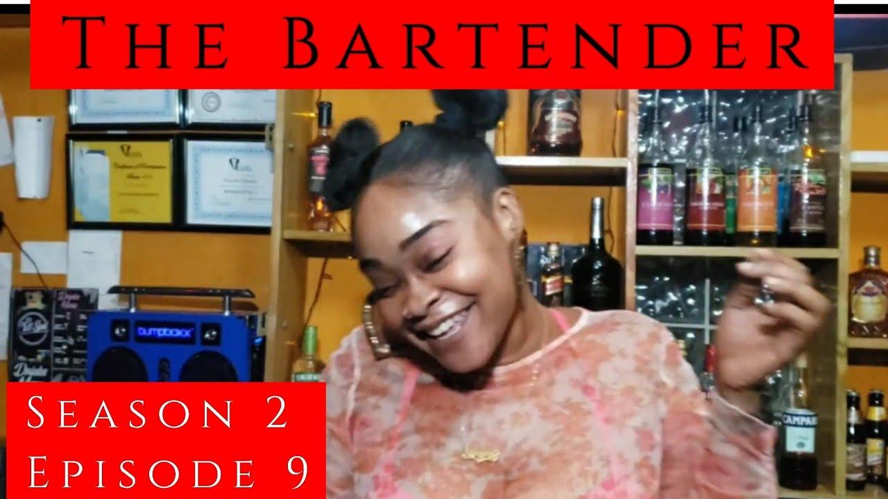 The Bartender SE2, Ep09