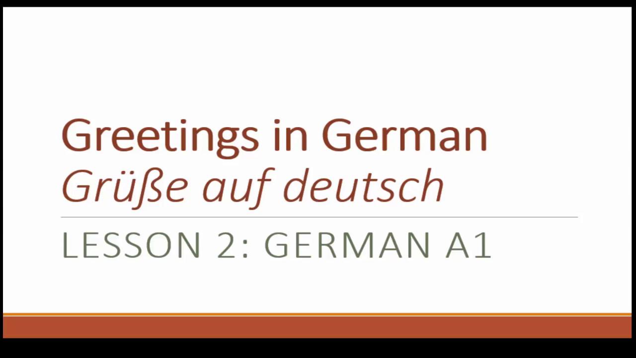 Lesson 2greetings In German Gre Auf Deutsch German For
