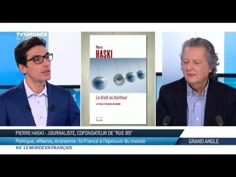 Politique, affaires, économie : la France à l'épreuve du monde